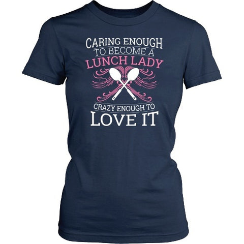 Lunch Lady - Caring Enough - District Made Womens Shirt / Navy / S - 1