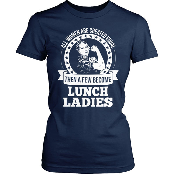 Lunch Lady - Created Equal - District Made Womens Shirt / Navy / S - 1