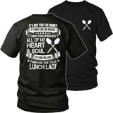 Lunch Lady - Forever - District Unisex Shirt / Black / S - 32