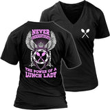 Lunch Lady - Never Underestimate - District Womens V-Neck / Black / S - 29