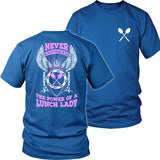Lunch Lady - Never Underestimate - District Unisex Shirt / Royal Blue / S - 34