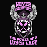 Lunch Lady - Never Underestimate -  - 40