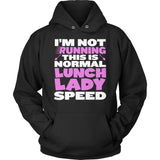 Lunch Lady - Normal Speed - Hoodie / Black / S - 12