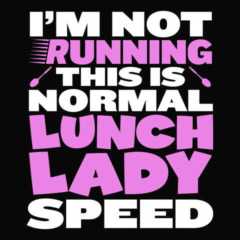 Lunch Lady - Normal Speed -  - 14