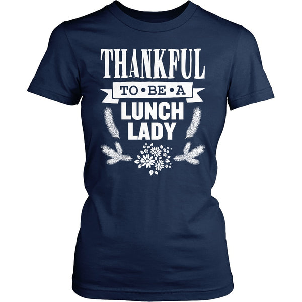 Lunch Lady - Thankful - District Made Womens Shirt / Navy / S - 1