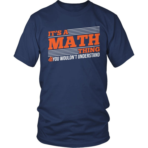 Math - Math Thing - District Unisex Shirt / Navy / S - 1