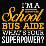 School Bus Aide - Superpower -  - 14
