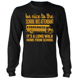School Bus Attendant - Be Nice - District Long Sleeve / Black / S - 10