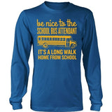 School Bus Attendant - Be Nice - District Long Sleeve / Royal Blue / S - 9