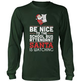 School Bus Attendant - Be Nice Holiday - District Long Sleeve / Dark Green / S - 1