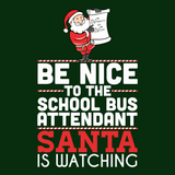 School Bus Attendant - Be Nice Holiday -  - 9