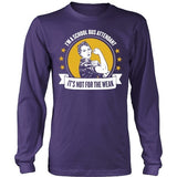 School Bus Attendant - Not for the Weak - District Long Sleeve / Purple / S - 9