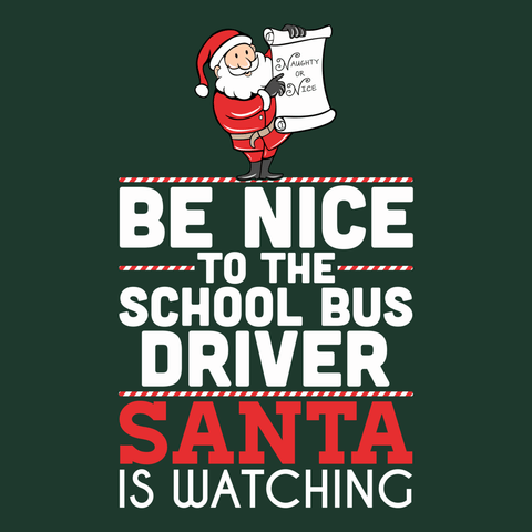 School Bus Driver - Be Nice Holiday -  - 9