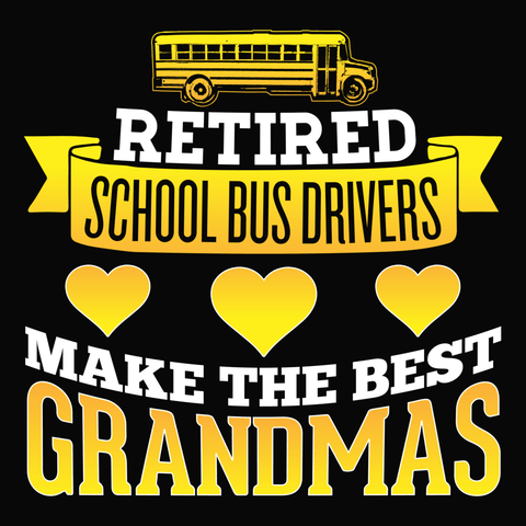 School Bus Driver - Best Grandmas -  - 14