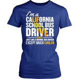 School Bus Driver - California Cooler - District Made Womens Shirt / Royal / S - 11