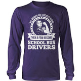 School Bus Driver - Created Equal - District Long Sleeve / Purple / S - 11