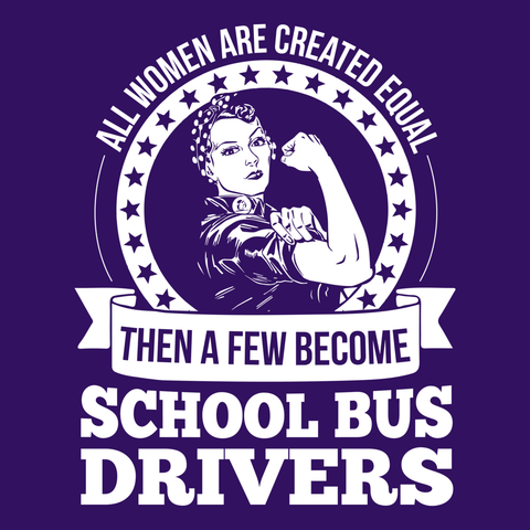 School Bus Driver - Created Equal -  - 14
