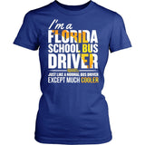 School Bus Driver - Florida Cooler - District Made Womens Shirt / Royal / S - 11
