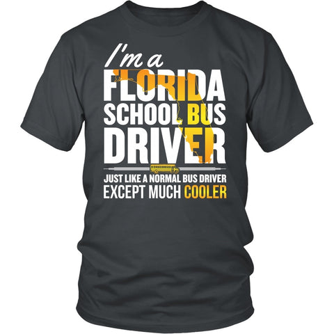School Bus Driver - Florida Cooler - District Unisex Shirt / Charcoal / S - 1