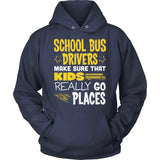 School Bus Driver - Go Places - Hoodie / Navy / S - 13