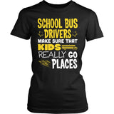 School Bus Driver - Go Places - District Made Womens Shirt / Black / S - 1
