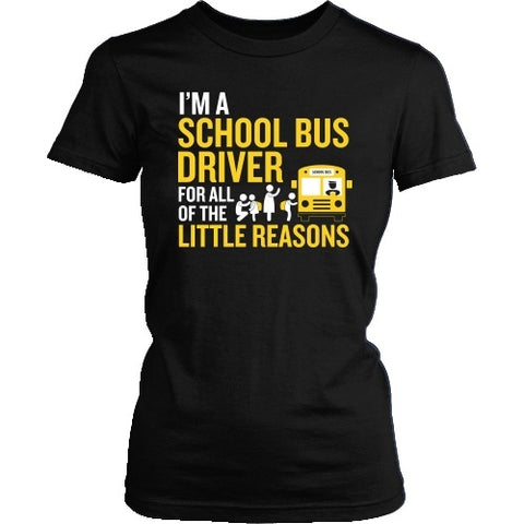 School Bus Driver - Little Reasons - District Made Womens Shirt / Black / S - 1