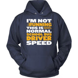 School Bus Driver - Normal Speed - Hoodie / Navy / S - 13