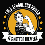 School Bus Driver - Not for the Weak -  - 14