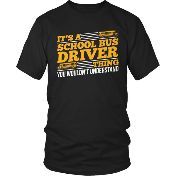School Bus Driver - School Bus Thing - District Unisex Shirt / Black / S - 1