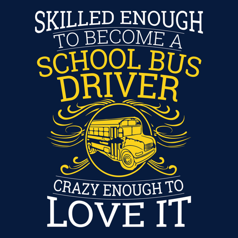 School Bus Driver - Skilled Enough -  - 14