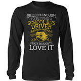 School Bus Driver - Skilled Enough - District Long Sleeve / Black / S - 9