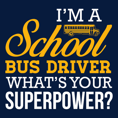 School Bus Driver - Superpower -  - 14