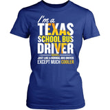 School Bus Driver - Texas Cooler - District Made Womens Shirt / Royal / S - 11