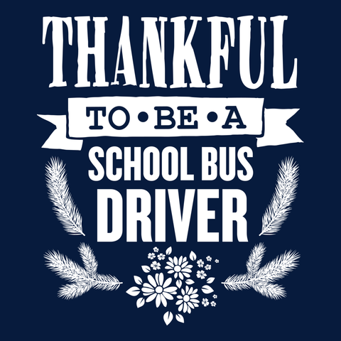 School Bus Driver - Thankful -  - 14