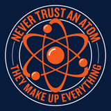 Science - Never Trust an Atom -  - 14