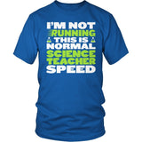 Science - Normal Speed - District Unisex Shirt / Royal Blue / S - 8