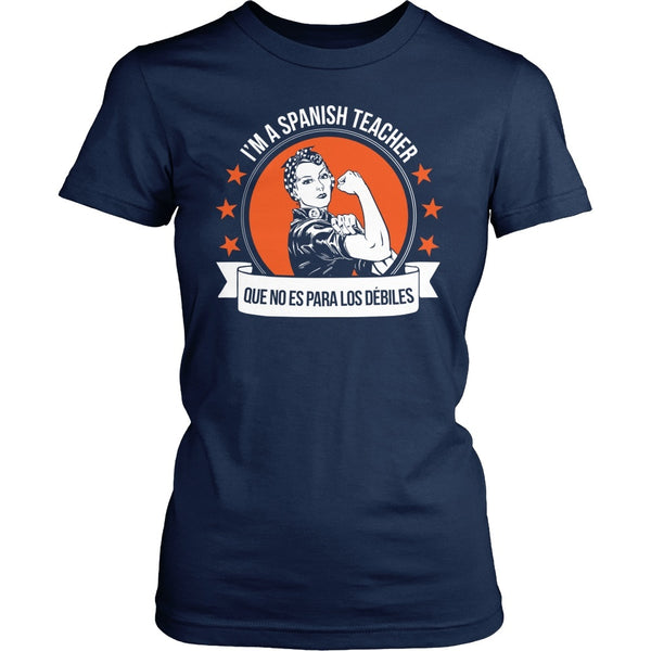 Spanish - Not For The Weak - District Made Womens Shirt / Navy / S - 1