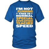 Special Education - Normal Speed - District Unisex Shirt / Royal Blue / S - 8