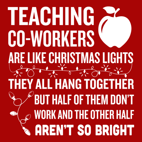 Teacher - Christmas Co-workersT-shirt - Keep It School - 9