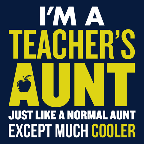 Teacher - Cooler Aunt -  - 13