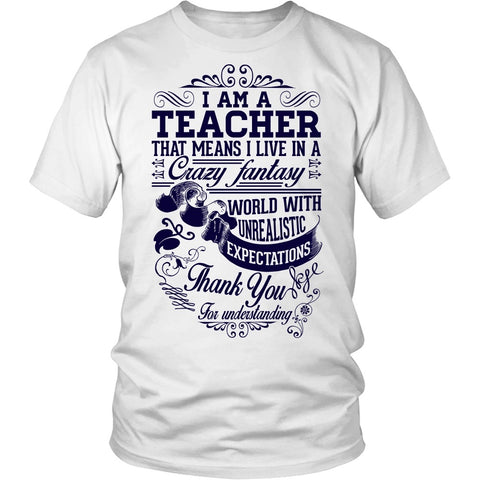 Teacher - Crazy Fantasy - District Unisex Shirt / White / S - 1
