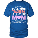Teacher - Full Time - District Unisex Shirt / Royal Blue / S - 8