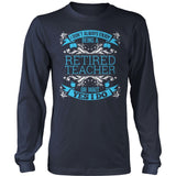 Teacher - I Don't Always - District Long Sleeve / Navy / S - 10