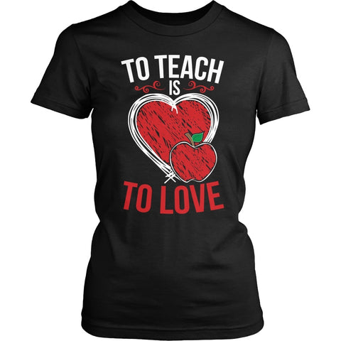 Teacher - Is Love - District Made Womens Shirt / Black / S - 1
