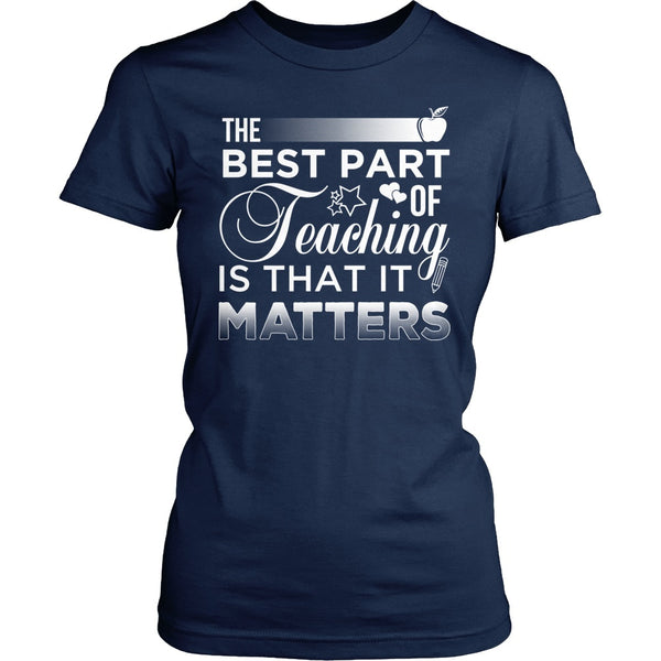 Teacher - It Matters - District Made Womens Shirt / Navy / S - 1