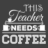 Teacher - Needs Coffee -  - 13