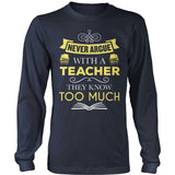 Teacher - Never Argue - District Long Sleeve / Navy / S - 10
