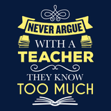 Teacher - Never Argue -  - 14