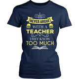 Teacher - Never Argue - District Made Womens Shirt / Navy / S - 1