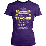 Teacher - Never Argue - District Made Womens Shirt / Purple / S - 3